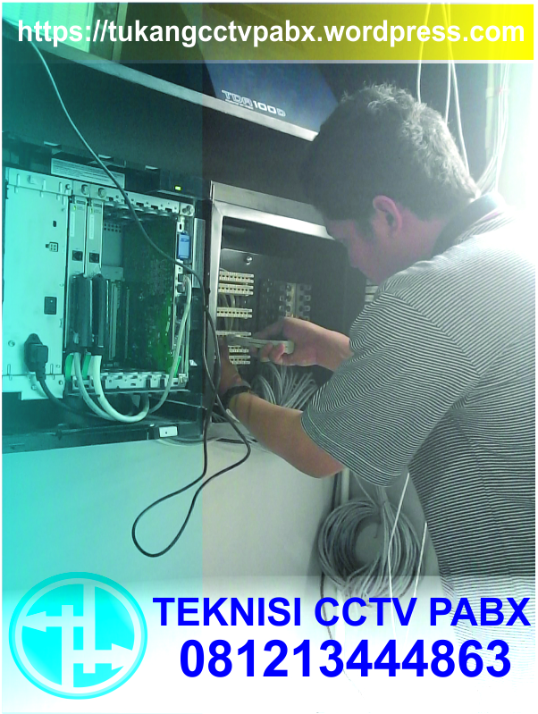 cctv, pabx, pabx panasonic, teknisi cctv, teknisi pabx, jasa teknisi pabx, ongkos pasang pabx